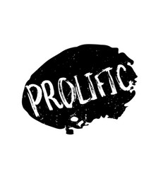 Prolific rubber stamp vector