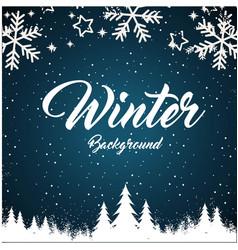 Winter background snowflake pine blue background v vector