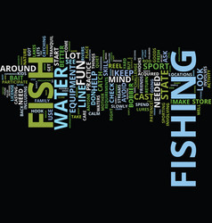 learn to fish it s fun text background word cloud vector image vector image