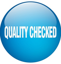 Quality checked blue round gel isolated push vector
