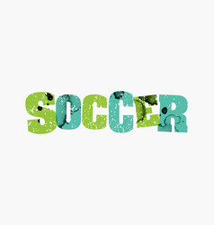 Soccer concept colorful stamped word vector