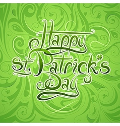 St patricks day calligraphy greetings vector