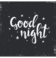 Good night hand drawn typography poster vector