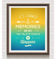 Vintage poster with summer vacation quote vector