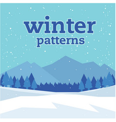 Winter patterns snow mountain blue background vect vector