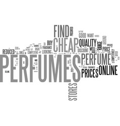 where can you buy cheap perfumes text word cloud vector image vector image
