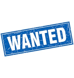 Wanted blue square grunge stamp on white vector