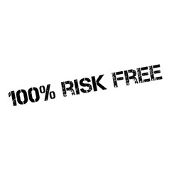 100 percent risk free rubber stamp vector