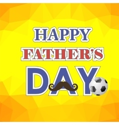 Happy fathers day poster on yellow background vector
