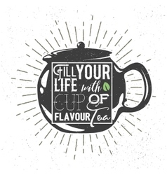 Teapot silhouette with handwritten phrase vector