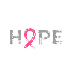 Hope lettering pink ribbon breast cancer awareness vector