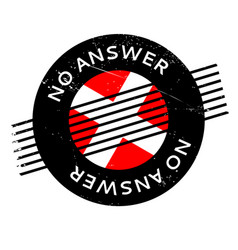 No answer rubber stamp vector