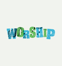 worship concept stamped word art vector image vector image