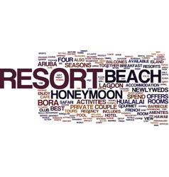 Best honeymoon resorts text background word cloud vector