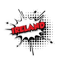 Comic text ireland sound effects pop art vector