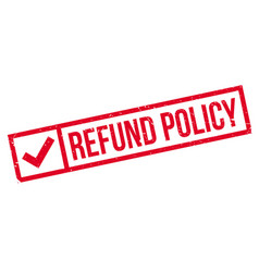 refund policy rubber stamp vector image