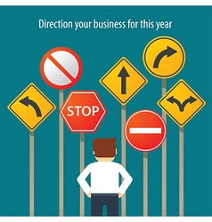 Business man standing in front traffic signs vector