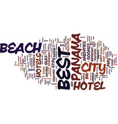 Best hotel in panama city beach text background vector