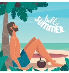 Man on vacation relaxing on the beach vector