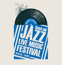 jazz festival live music poster with vinyl record vector image