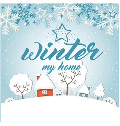 Winter in love home snowflake star blue background vector