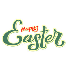 happy easter lettering text for greeting card vector image