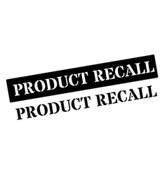 Product recall black rubber stamp on white vector