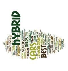 Best hybrid cars text background word cloud vector