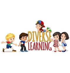 Children on diverse learning sign vector