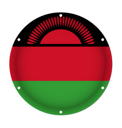 Round metallic flag of malawi with screw holes vector