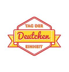 Tag der deutschen einheit greeting emblem vector