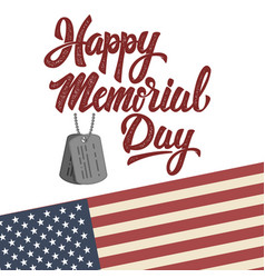 Happy memorial day hand drawn lettering phrase vector
