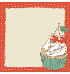Lovely romantic postcard with sweet cupcake vector image vector image