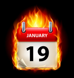 Nineteenth january in calendar burning icon on vector