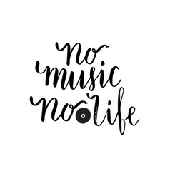 No music no life inspirational quote about music vector