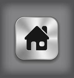 Home icon - metal app button vector