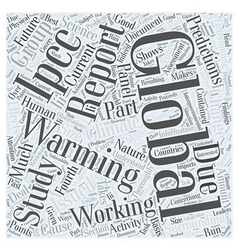 The ipcc reports on global warming word cloud vector