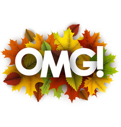 Omg autumn card with leaves vector