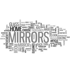 Where did we get mirrors from text word cloud vector