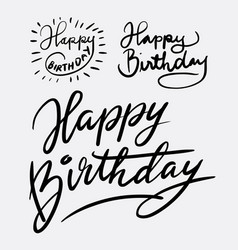 happy birthday hand written typography vector image