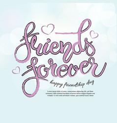 Friend forever phrase hand drawn lettering brush vector