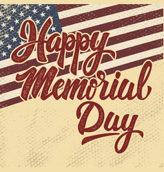 happy memorial day hand drawn lettering phrase vector image vector image