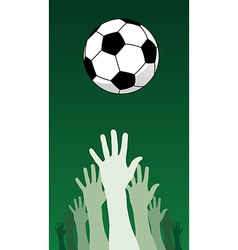 Soccer ball and hands vector