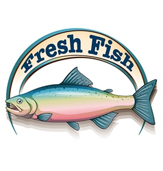 A fish with a fresh fish label vector