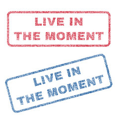 Live in the moment textile stamps vector