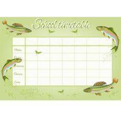 School timetable with rainbow trout and ephemera vector