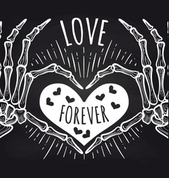 Love chalkboard poster with skeleton hands vector