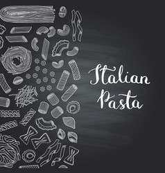 hand drawn pasta types on chalkboard vector image