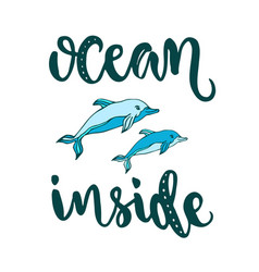 Silhouette dolphins with modern lettering ocean vector