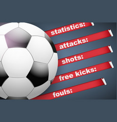 Background of statistics football soccer vector